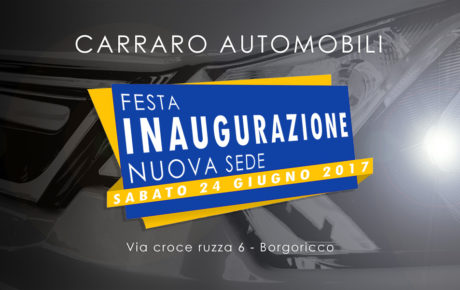 Grande Inaugurazione della nuova sede Carraro Automobili di Borgoricco